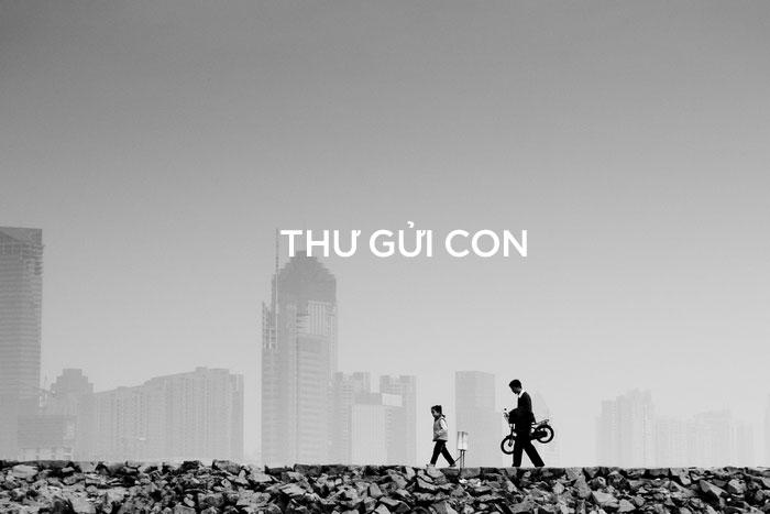 | 2015 | THƯ GỬI CON